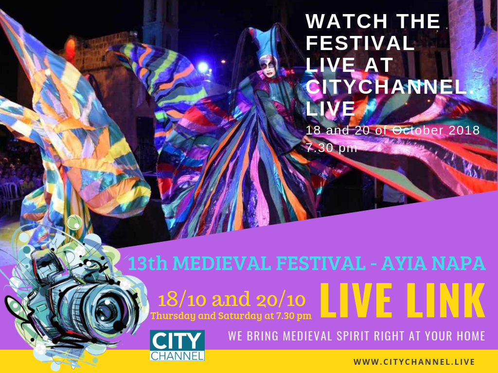 13th Ayia Napa Medieval Festival: Day 6th and 8th live-streamed by Citychannel.live